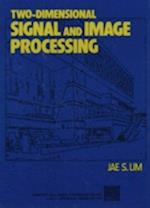 Two-Dimensional Signal and Image Processing (PRENTICE-HALL SIGNAL PROCESSING SERIES)