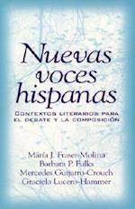 Nuevas Voces Hispanas (Contextos Literarios Para el Debate y la Composicion)