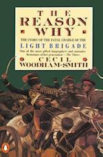 The Reason Why af Cecil Woodham-Smith, C. Woodham Smith