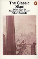 The Classic Slum af Robert Roberts