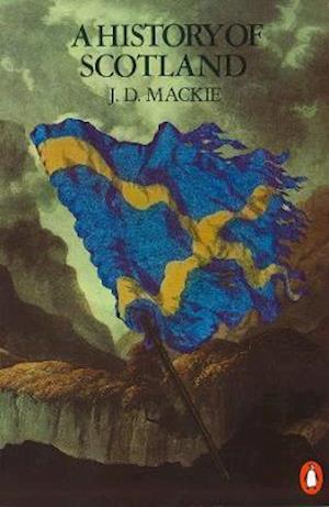 Bog, paperback A History of Scotland af Bruce Lenman, Geoffrey Parker, J D Mackie