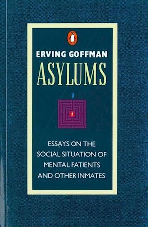 Bog, paperback Asylums af Erving Goffman
