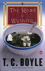 The Road to Wellville af T. Coraghessan Boyle