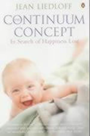 Bog, paperback The Continuum Concept af Jean Liedloff
