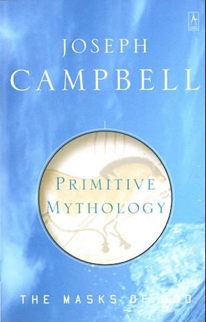 Bog paperback The Masks of God af Joseph Campbell