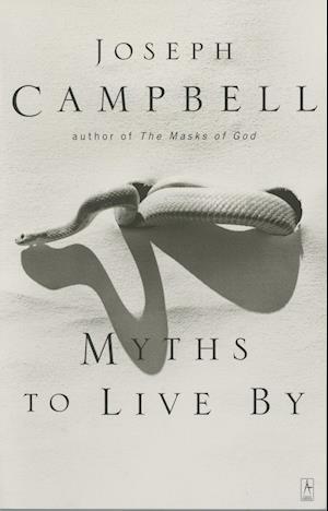 Bog paperback Myths to Live by af Joseph Campbell