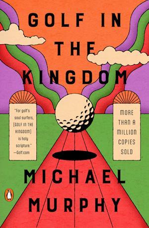 Bog paperback Golf in the Kingdom af Michael Murphy