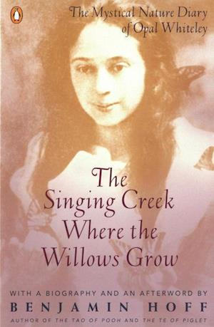 Bog, paperback The Singing Creek Where the Willows Grow af Benjamin Hoff