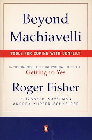 Bog paperback Beyond Machiavelli af Roger Fisher