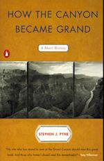 How the Canyon Became Grand