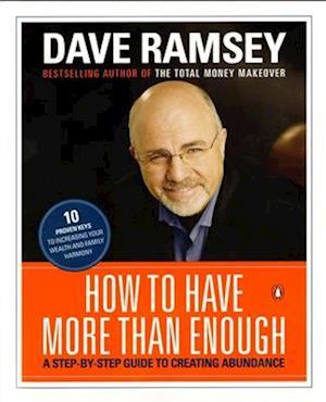 Bog paperback How to Have More Than Enough af Dave Ramsey