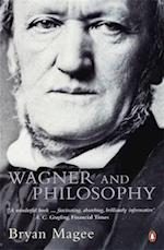 Wagner and Philosophy af Bryan Magee