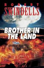 Brother in the Land af Robert Swindells