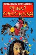 Funky Chickens
