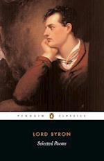 Selected Poems af Susan Wolfson, George Gordon Byron, Peter Manning