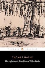 The Unfortunate Traveller and Other Works af J B Steane, Thomas Nash