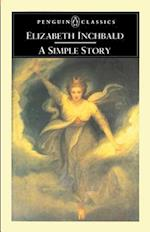 A Simple Story af Elizabeth Inchbald