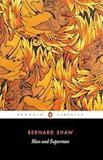 Man and Superman af Dan H Laurence, George Bernard Shaw, Bernard Shaw