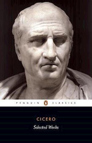 Bog, paperback Selected Works af Michael Grant, M Grant, Marcus Tullius Cicero