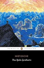 Thus Spoke Zarathustra af R J Hollingdale, Friedrich Wilhelm Nietzsche, R Hollingdale