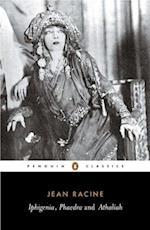 Iphigenia, Phaedra, Athaliah af Jean Racine, John Cairncross