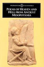 Poems of Heaven and Hell from Ancient Mesopotamia (Penguin Classics)