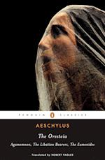 The Oresteia af Aeschylus, Robert Fagles, W Stanford