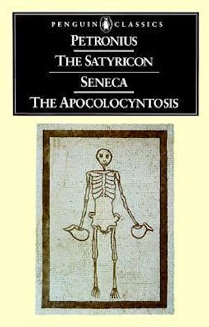 Bog, paperback The Satyricon and Seneca the Apocolocyntosis af J P Sullivan, Petronius Arbiter, Lucius Annaeus Seneca