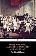 The Federalist Papers af James Madison, Alexander Hamilton, Isaac Kramnick