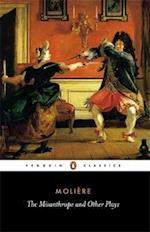 The Misanthrope and Other Plays af John Wood, David Coward, Moliere