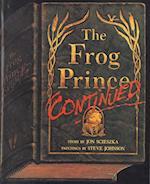 The Frog Prince Continued af Jon Scieszka, Steve Johnson