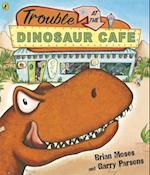 Trouble at the Dinosaur Cafe af Brian Moses, Garry Parsons