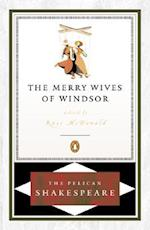 Merry Wives of Windsor, the Pel (Pelican Shakespeare Paperback)