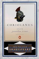 Coriolanus (Pelican Shakespeare Paperback)