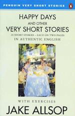 Happy Days and Other Very Short Stories (Penguin English)