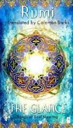 The Glance af Mevlana Jalaluddin Rumi, Jalalu'l-Din Rumi