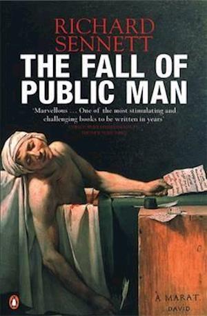 Bog paperback The Fall of Public Man af Richard Sennett