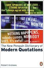 The New Penguin Dictionary of Modern Quotations af Robert Andrews, Kate Hughes