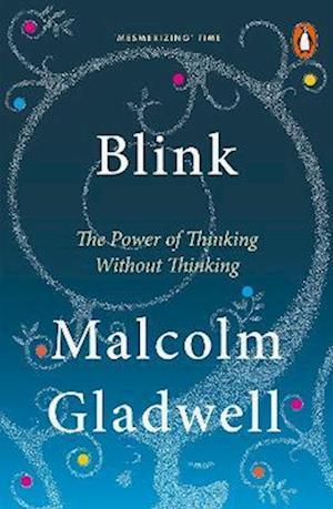 Bog, paperback Blink af Malcolm Gladwell