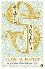 Status Anxiety af Alain De Botton
