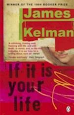 If it is Your Life af James Kelman