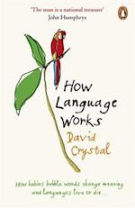 How Language Works af David Crystal