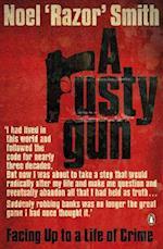 A Rusty Gun af Noel Razor Smith