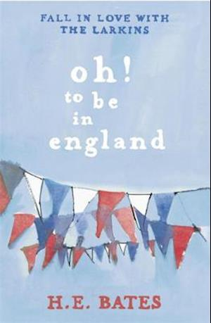 Oh! to be in England