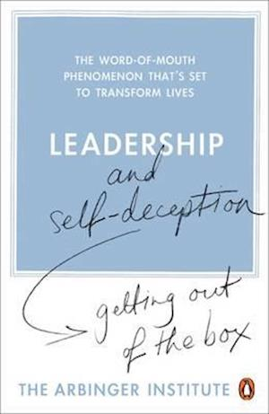 Bog, paperback Leadership and Self-Deception af Arbinger Institute