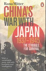 China's War with Japan, 1937-1945 af Rana Mitter