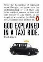 God Explained in a Taxi Ride af Paul Arden