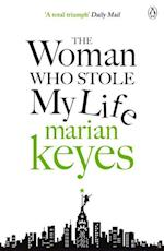 The Woman Who Stole My Life af Marian Keyes
