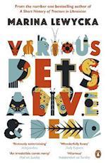 Various Pets Alive and Dead af Marina Lewycka