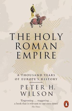 Bog, paperback The Holy Roman Empire af Peter H. Wilson